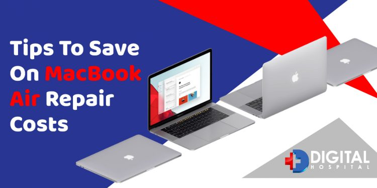 Tips To Save On MacBook Air Repair Costs