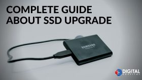 Complete Guide about SSD Upgrade