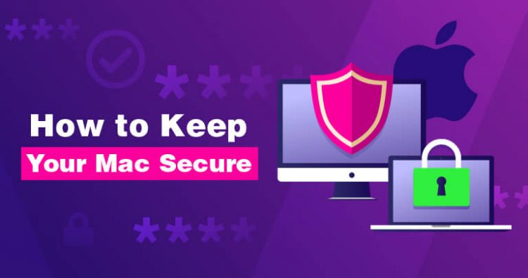 How to keep your MacBook Safe?